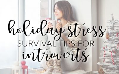 Holiday Survival Tips for Introverts and Extraverts